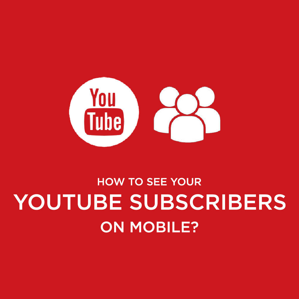 How To See My Subscribers On Youtube