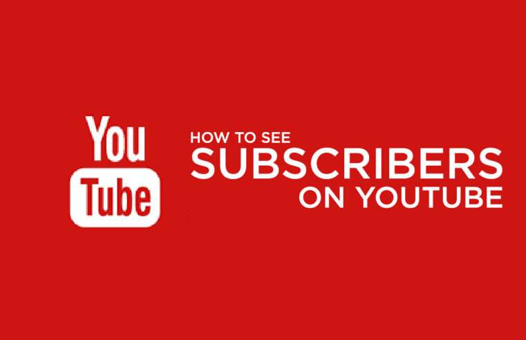 How To See Your Subscribers On Youtube