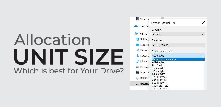 Allocation Unit Size – Which is best for Your Drive?