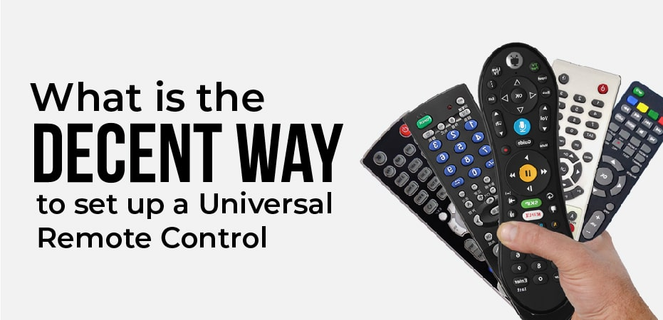 How To Program A Universal Remote