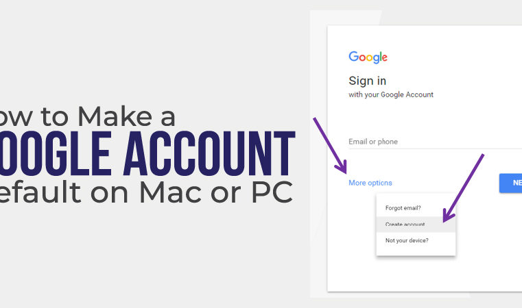 How To Make A Google Account Default
