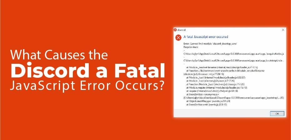 Discord A Fatal Javascript Error
